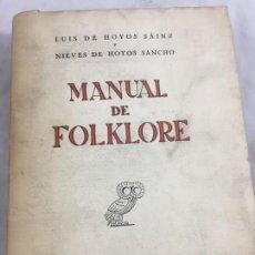 Libros de segunda mano: MANUAL DE FOLKLORE LA VIDA TRADICIONAL REVISTA OCCIDENTE 1947 HOYOS SÁINZ, LUÍS HOYOS SANCHO NIEVES. Lote 213680967