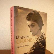 Libros de segunda mano: EDMONDE CHARLES-ROUX: EL SIGLO DE CHANEL (HERCE, 2007) MUY ILUSTRADO. TAPA DURA. RARO.. Lote 147623158
