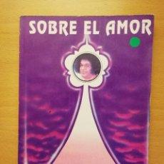 Livres d'occasion: SOBRE EL AMOR. PREMA YOGA (BHAGAVAN SRI SATHYA SAI BABA). Lote 147624790