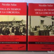 Libros de segunda mano: SEVILLA EN TIEMPOS DE LA CORCHUELA,(TOMO 1Y2 DE NICOLÁS SALAS). Lote 147625965