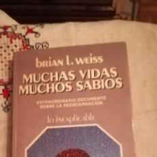 Libros de segunda mano: MUCHAS VIDAS, MUCHOS SABIOS. Lote 147651816