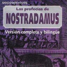 Libros de segunda mano: LAS PROFECIAS DE NOSTRADAMUS / PROLOGO DE OCTAVIO ACEVES. Lote 147675870