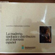 Libri di seconda mano: LA MADREÑA:TIPOLOGIA Y DISTRIBUCION EN EL NOROESTE ESPAÑOL. Lote 147687422