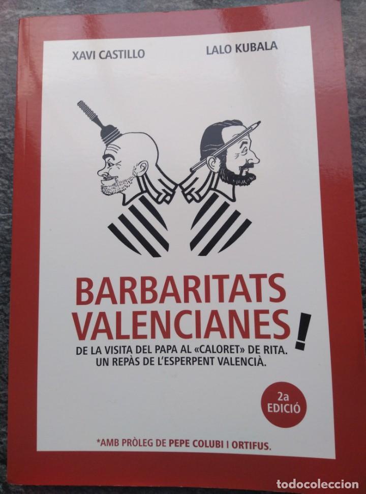 BARBARITATS VALENCIANES! 2015, XAVI CASTILLO Y LALO KUBALA .RUST. 180PP (Libros de Segunda Mano - Bellas artes, ocio y coleccionismo - Otros)