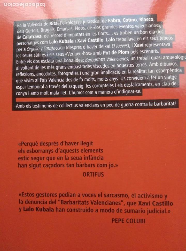 Libros de segunda mano: BARBARITATS VALENCIANES! 2015, XAVI CASTILLO Y LALO KUBALA .RUST. 180PP - Foto 2 - 147729902