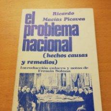 Libri di seconda mano: EL PROBLEMA NACIONAL: HECHOS, CAUSAS Y REMEDIOS (RICARDO MACÍAS PICAVEA). Lote 210621757