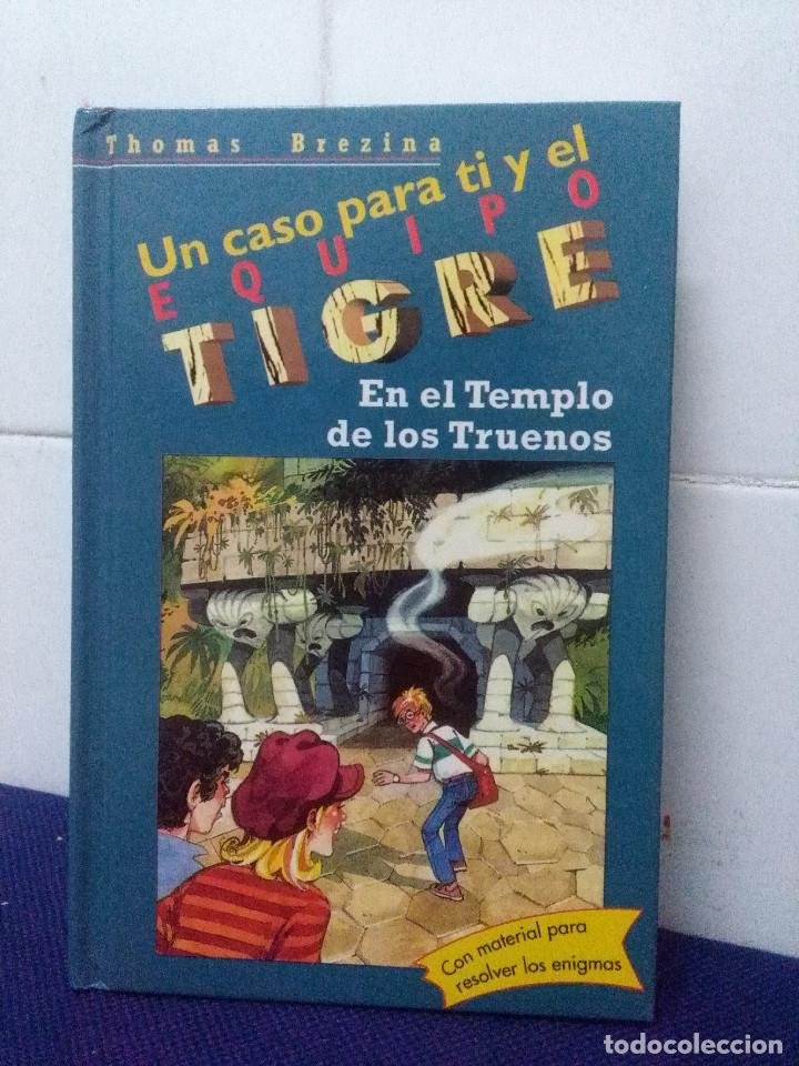 UN CASO PARA TI Y EL EQUIPO TIGRE – EN EL TEMPLO DE LOS TRUENOS – THOMAS BREZINA (Libros de Segunda Mano - Literatura Infantil y Juvenil - Otros)