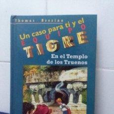 Libros de segunda mano: UN CASO PARA TI Y EL EQUIPO TIGRE – EN EL TEMPLO DE LOS TRUENOS – THOMAS BREZINA. Lote 147785930