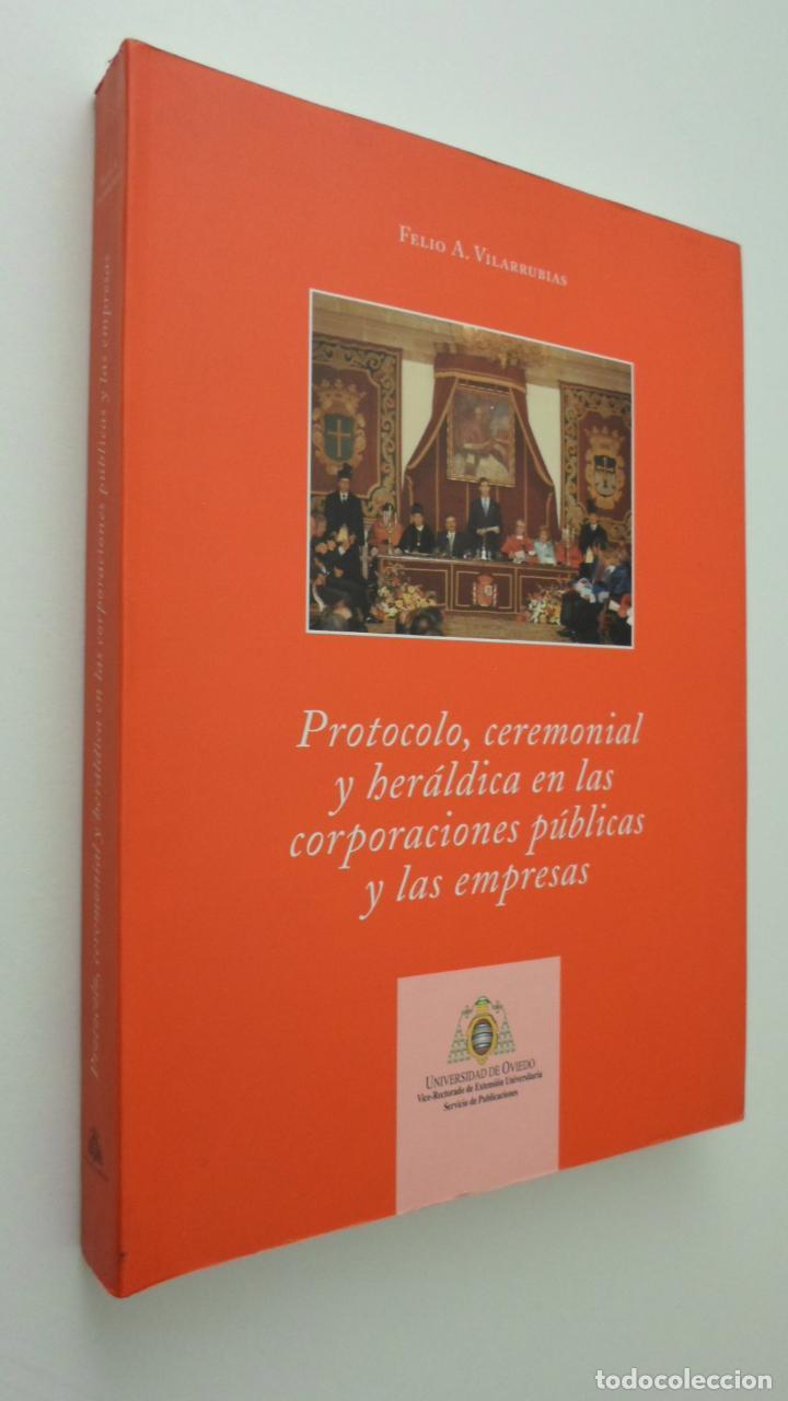 PROTOCOLO, CEREMONIAL Y HERÁLDICA EN LAS CORPORACIONES PÚBLICAS Y LAS EMPRESAS - VILARRUBIAS SOLANES (Libros de Segunda Mano - Bellas artes, ocio y coleccionismo - Otros)