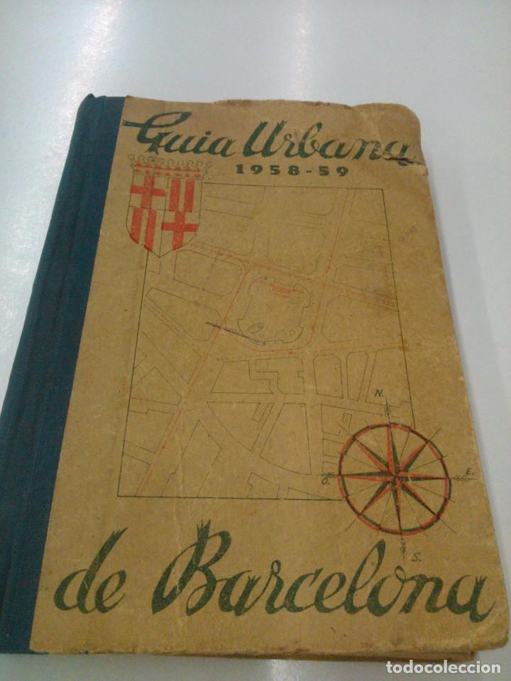 GUÍA URBANA DE BARCELONA AÑOS 1958-1959 (Libros de Segunda Mano - Bellas artes, ocio y coleccionismo - Otros)
