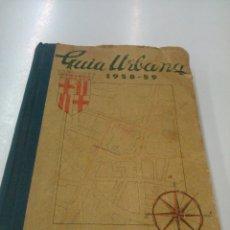 Libros de segunda mano: GUÍA URBANA DE BARCELONA AÑOS 1958-1959. Lote 147825302
