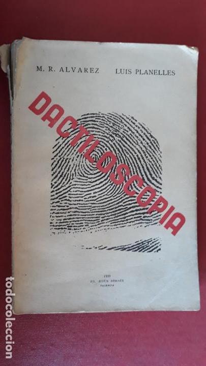 DACTILOSCOPIA. M R ALVAREZ LUIS PLANELLES. 1939 (Libros de Segunda Mano - Ciencias, Manuales y Oficios - Otros)