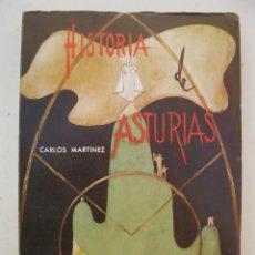 Libros de segunda mano: HISTORIA DE ASTURIAS - CARLOS MARTINEZ - EL COMERCIO - AÑO 1971.. Lote 147865142