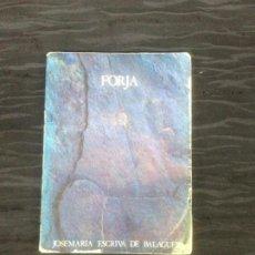Libros de segunda mano: FORJA 1987 JOSEMARÍA ESCRIVÁ DE BALAGUER 2º EDICIÓN EDICIONES RIALP. Lote 147872618