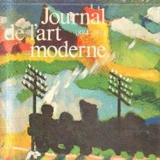 Libros de segunda mano: JOURNAL DE L`ART 1884-1914 MODERNE. A-ART-2992. Lote 147913238