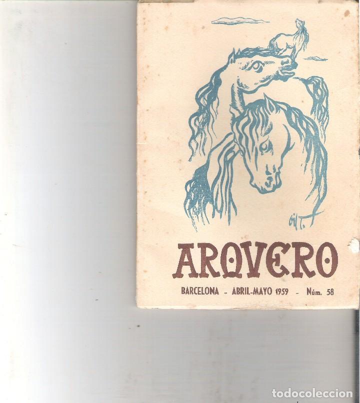 1 ANTIGUO EJEMPLAR AÑO 1959 - ARQUERO - BARCELONA ABRIL MAYO 1959 - Nº 59 (Libros de Segunda Mano - Bellas artes, ocio y coleccionismo - Otros)