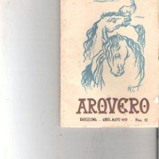 Libros de segunda mano: 1 ANTIGUO EJEMPLAR AÑO 1959 - ARQUERO - BARCELONA ABRIL MAYO 1959 - Nº 59. Lote 147924170