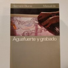 Libros de segunda mano: MANUAL DE AGUAFUERTE Y GRABADO. CHAMBERLAIN, WALTER. HERMANN BLUME, EDITOR 1988. 1ª ED.. Lote 147944698