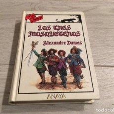 Libros de segunda mano: LOS TRES MOSQUETEROS - ALEXANDRE ALEJANDRO DUMAS - TUS LIBROS ANAYA 1ª EDICION 1989. Lote 147963238