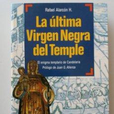 Libros de segunda mano: LA ULTIMA VIRGEN NEGRA DEL TEMPLE. Lote 147982814