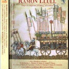 Libros de segunda mano: JORDI SAVALL : RAMON LLULL , TEMPS DE CONQUESTES, DIÀLEG I DESCONHORT (ALIA VOX, 2016) LLIBRE + 2 CD. Lote 148015706
