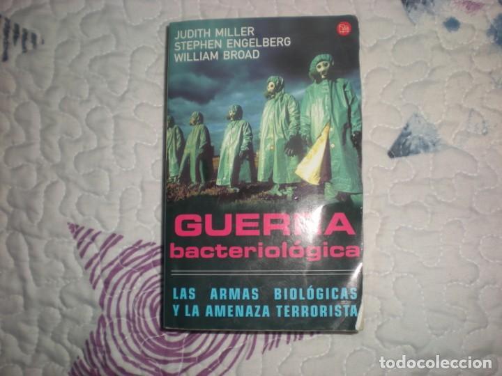GUERRA BACTERIOLÓGICA.LAS ARMAS BIOLÓGICAS Y LA AMENAZA TERRORISTA;J.MILLER/S.ENGELBERG/W.BROAD;2003 (Libros de Segunda Mano - Historia - Otros)