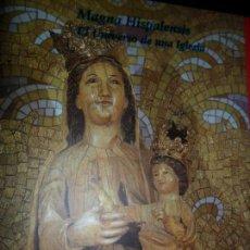 Libros de segunda mano: MAGNA HISPALENSIS, EL UNIVERSO DE UNA IGLESIA, VVAA, ED. AYUNTAMIENTO DE SEVILLA. Lote 148045070