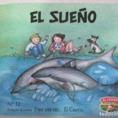 Libros de segunda mano: EL SUEÑO. Nº 12. COLECCIÓN CUENTOS. ERASE UNA VEZ... EL CASERÍO. 1989. Lote 181521487