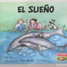 Libros de segunda mano: EL SUEÑO. Nº 12. COLECCIÓN CUENTOS. ERASE UNA VEZ... EL CASERÍO. 1989. Lote 181328656