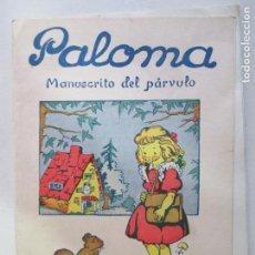 Libros de segunda mano: PALOMA. MANUSCRITO DEL PÁRVULO. EDITORIAL ESCUELA ESPAÑOLA. MARISA VILLARDEFRANCOS 1959. Lote 148063898