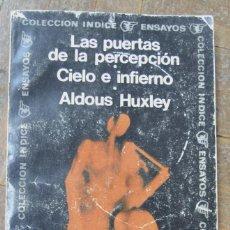 Libros de segunda mano: ALDOUS HUXLEY. LAS PUERTAS DE LA PERCEPCIÓN. EDITORIAL SUDAMERICANA. 6ª ED. 1975. BOLSILLO.. Lote 148071770