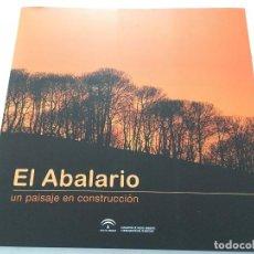 Libros de segunda mano: EL ABALARIO. UN PAISAJE EN CONSTRUCCIÓN. Lote 148093370