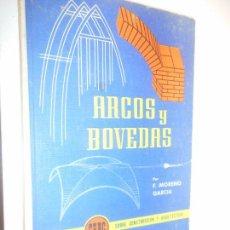 Libros de segunda mano: ARCOS Y BOVEDAS MONOGRAFIAS CEAC . Lote 148094226