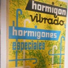 Libros de segunda mano: HORMIGON VIBRADO - HORMIGONES ESPECIALES MONOGRAFIAS CEAC . Lote 148094478