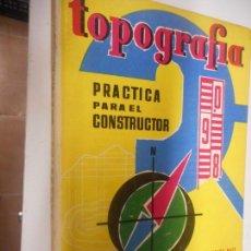 Libros de segunda mano: TOPOGRAFIA , MONOGRAFIAS CEAC . Lote 148095498