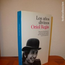 Libros de segunda mano: LOS AÑOS DIVINOS - ORIOL REGÀS - DESTINO - MUY BUEN ESTADO. Lote 148111562