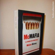Libros de segunda mano: MCMAFIA. EL CRIMEN SIN FRONTERAS - MISHA GLENNY - DESTINO, MUY BUEN ESTADO. Lote 148111578