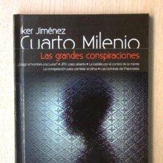 Libros de segunda mano: LAS GRANDES CONSPIRACIONES. (LIBRO + DVD / COL. IKER JIMENEZ CUARTO MILENIO, 6) - CAMACHO, SANTIAGO. Lote 148128028