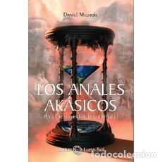 Libros de segunda mano: LOS ANALES AKÁSICOS. PORTAL DE RECUERDOS DE LA ETERNIDAD. DANIEL MEUROIS. Lote 148143150