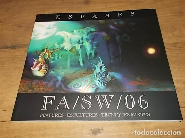 Libros de segunda mano: ESPASES. FA/SW/06. PINTURES - ESCULTURES - TÈCNIQUES MIXTES. FIRES DE LLUCMAJOR 2006. MALLORCA - Foto 2 - 148155946
