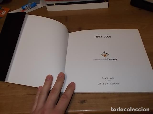 Libros de segunda mano: ESPASES. FA/SW/06. PINTURES - ESCULTURES - TÈCNIQUES MIXTES. FIRES DE LLUCMAJOR 2006. MALLORCA - Foto 3 - 148155946