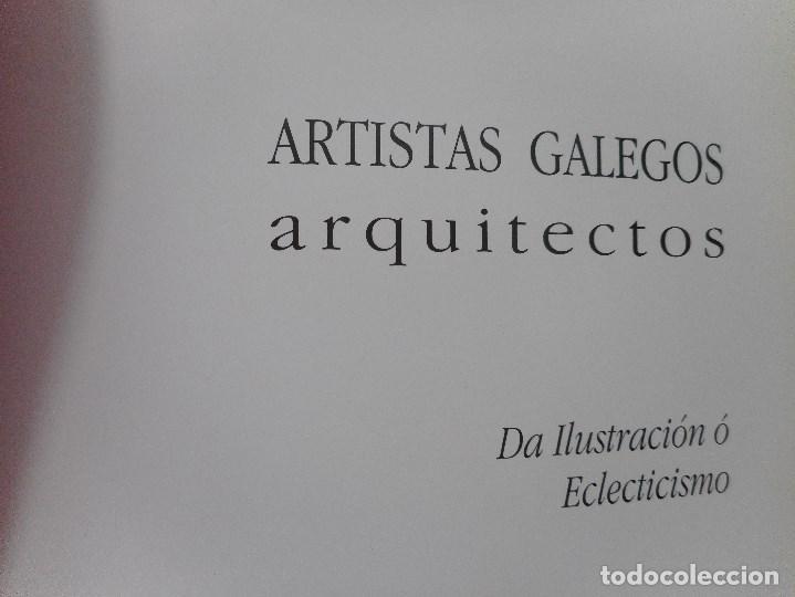 Libros de segunda mano: Artistas galegos.Arquitectos. Da Ilustración ó Eclecticismo Y92060 - Foto 2 - 148157162