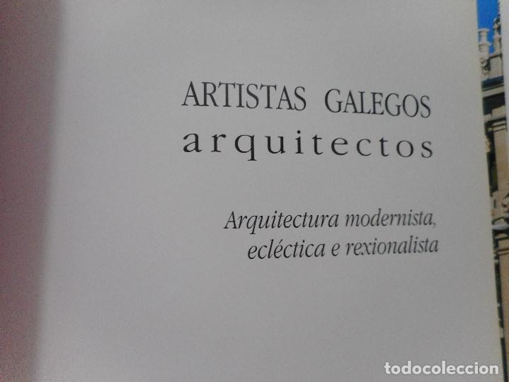 ARTISTAS GALEGOS.ARQUITECTOS.ARQUITECTURA MODERNISTA, ECLÉCTICA E REXIONALISTA Y92068 (Libros de Segunda Mano - Bellas artes, ocio y coleccionismo - Otros)