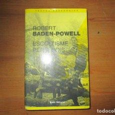 Libros de segunda mano: ESCOLTISME PER A NOIS. ROBERT BADEN-POWELL. EUMO EDITORIAL. Lote 148163250