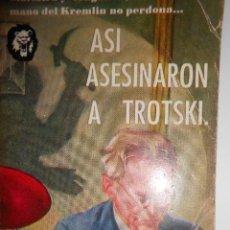 Libros de segunda mano: ASÍ ASESINARON A TROTSKI. POR EL GENERAL LEANDRO A. SÁNCHEZ SALAZAR. 1955.. Lote 148175986