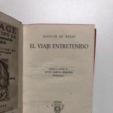 Libros de segunda mano: AGUSTÍN DE ROJAS. EL VIAJE ENTRETENIDO. CRISOL Nº 113. Lote 148193522