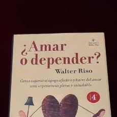 Libros de segunda mano: ¿AMAR O DEPENDER? - WALTER RISO - EDITORIAL NORMA 2004. Lote 148202008