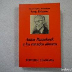 Gebrauchte Bücher - ANTON PANNEKOEK Y LOS CONSEJOS OBREROS - ANAGRAMA - 1976 - 148204090