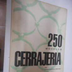 Libros de segunda mano: CERRAJERIA 250 MODELOS , MONOGRAFIAS CEAC . Lote 148225326