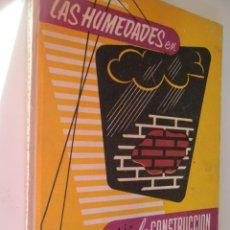 Libros de segunda mano: LAS HUMEDADES EN LA CONSTRUCCION , MONOGRAFIAS CEAC . Lote 148227370